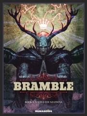Bramble #3 : Wilted Foundations ebook by Jean-David Morvan,Nesmo
