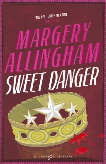Sweet Danger ebook by Margery Allingham