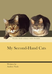 My Second-Hand Cats ebook by Audrey Nash