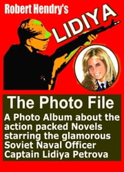 Lidiya, The Photo File ebook by Robert Hendry