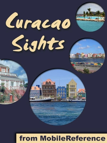 Curacao Sights (Mobi Sights) ebook by MobileReference