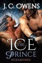 The Ice Prince ebook by J. C. Owens