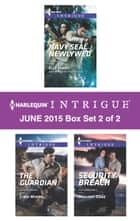Harlequin Intrigue June 2015 - Box Set 2 of 2 - An Anthology ebook by Elle James, Cindi Myers, Mallory Kane