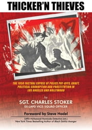 Thicker'N Thieves ebook by Charles Stoker,Steve Hodel