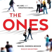 The Ones audiobook by Daniel Sweren-Becker