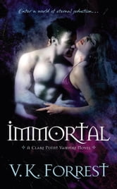Immortal ebook by V.K. Forrest