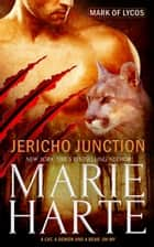 Jericho Junction eBook by Marie Harte