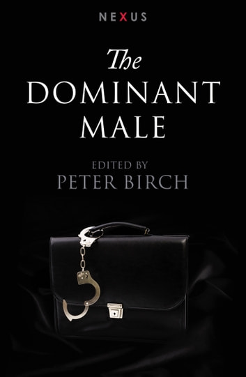 The Dominant Male ebook by Ebury Publishing