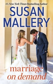 Marriage on Demand ebook by Susan Mallery