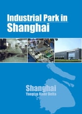 Industrial Parks in Shanghai ebook by Charles Chaw