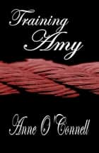 Training Amy ebook by Anne O'Connell