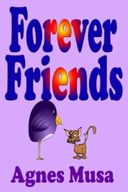 Forever Friends ebook by Agnes Musa