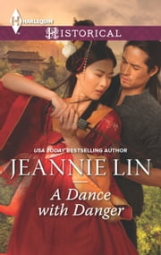 A Dance with Danger ebook by Jeannie Lin