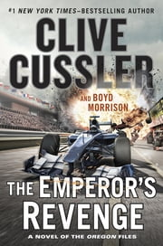 The Emperor's Revenge ebook by Clive Cussler,Boyd Morrison