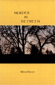 Murder In Between ebook by Miriam Nesset