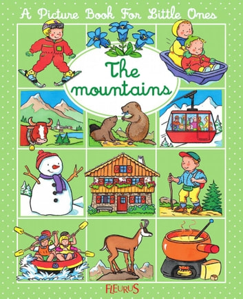 The mountains ebook by Nathalie Bélineau,Émilie Beaumont