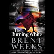 The Burning White äänikirja by Brent Weeks