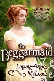 Beggarmaid ebook by Lesley-Anne McLeod