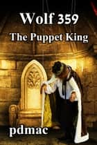 The Puppet King ebook by pdmac