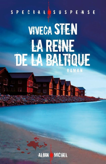 La Reine de la Baltique ebook by Viveca Sten