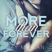 More Than Forever audiobook by Jay McLean