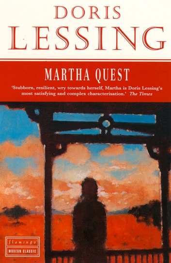 Martha Quest ebook by Doris Lessing