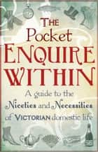 The Pocket Enquire Within ebook by George Armstrong