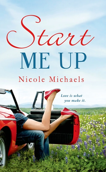 Start Me Up eBook by Nicole Michaels