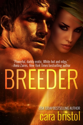 Breeder ebook by Cara Bristol
