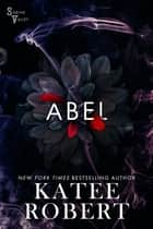 Abel ebook by Katee Robert