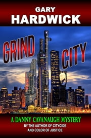 Grind City ebook by Gary Hardwick