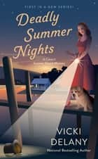 Deadly Summer Nights ebook by Vicki Delany