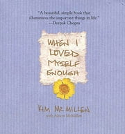 When I Loved Myself Enough ebook by Kim McMillen,Alison McMillen