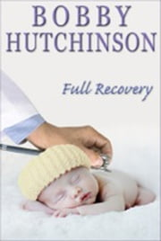 Full Recovery ebook by bobby hutchinson