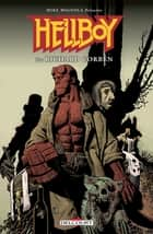 Hellboy - Édition Spéciale Richard Corben eBook by John Arcudi, Mike Mignola, Richard Corben