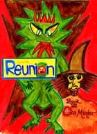 Reunion Book VII ebook by Ora Munter
