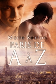 Paris de A à Z eBook by Marie Sexton, Domitile Malin