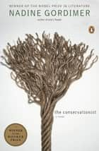 The Conservationist ebook by Nadine Gordimer