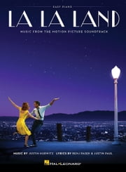 La La Land Songbook - Music from the Motion Picture Soundtrack ebook by Kobo.Web.Store.Products.Fields.ContributorFieldViewModel