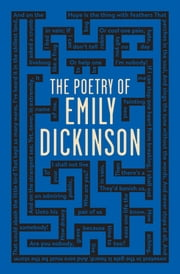 The Poetry of Emily Dickinson ebook by Emily Dickinson