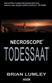 Todessaat - Brian Lumleys Necroscope Buch 5 ebook by Brian Lumley