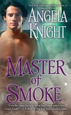 Master of Smoke ebook by Angela Knight
