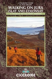 Walking on Jura, Islay and Colonsay ebook by Peter Edwards