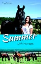 Summer with Horses - White Cloud Station, #2 ebook by Trudy Nicholson