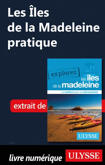 Les Iles de la Madeleine pratique ebook by Jean-hugues Robert