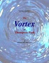The Vortex @ Thompson Park 1 ebook by Michael DeFranco