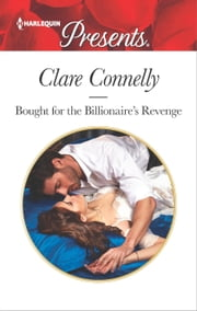 Bought for the Billionaire's Revenge ebook by Clare Connelly