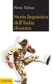 Storia linguistica dell'Italia disunita ebook by Kobo.Web.Store.Products.Fields.ContributorFieldViewModel