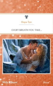Every Breath You Take... ebook by Hope Tarr