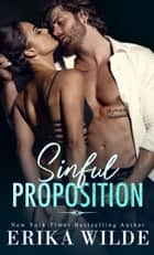 Sinful Proposition ebook by Erika Wilde